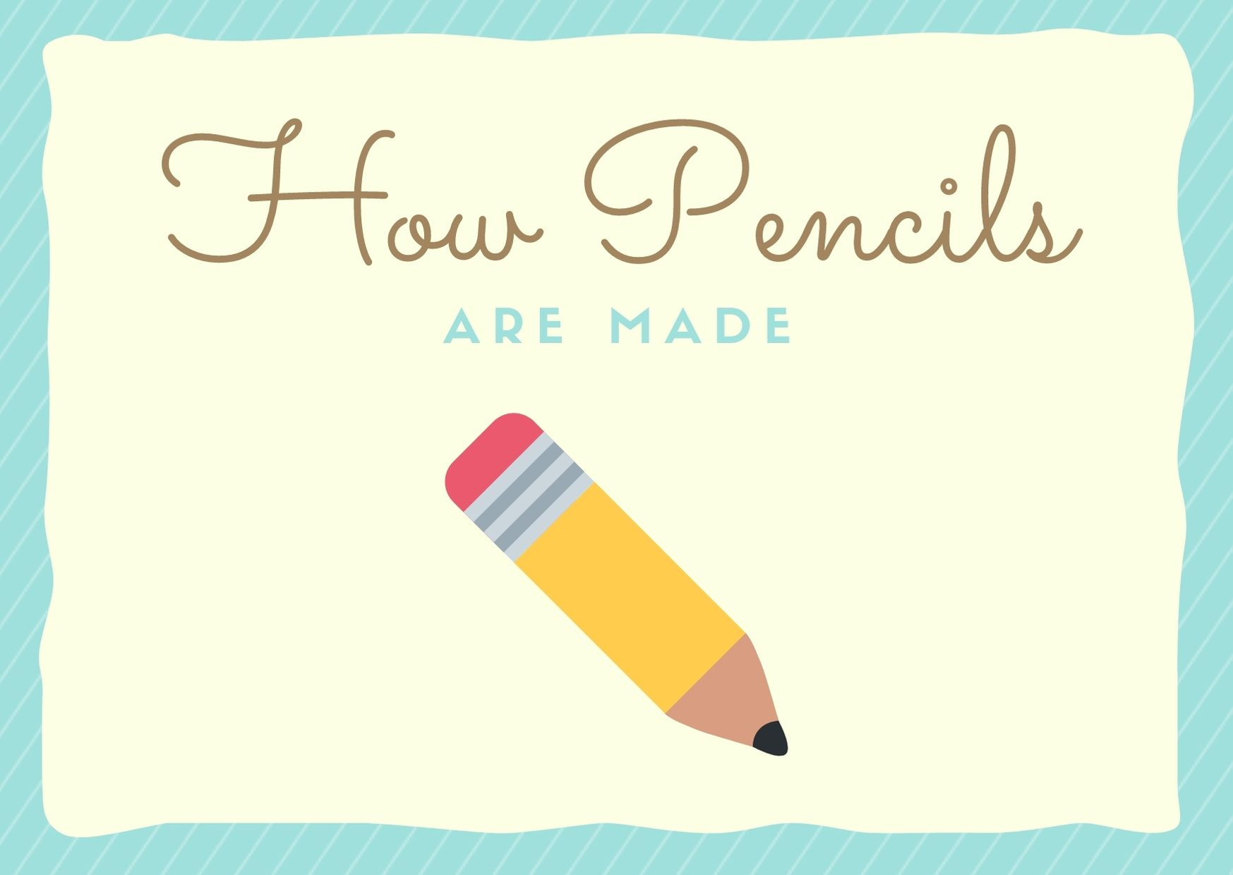 how pencils are made